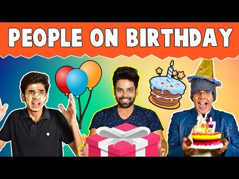 PEOPLE ON BIRTHDAY | The Half-Ticket Shows