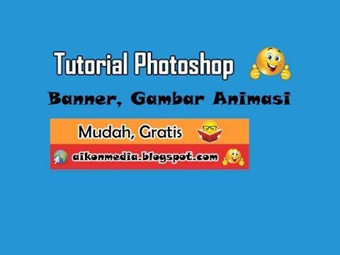 Tutorial Membuat Banner Animasi Dengan Photoshop