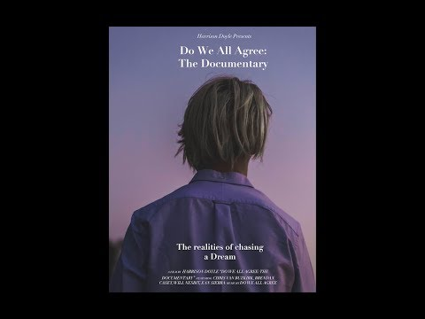Do We All Agree : The Documentary