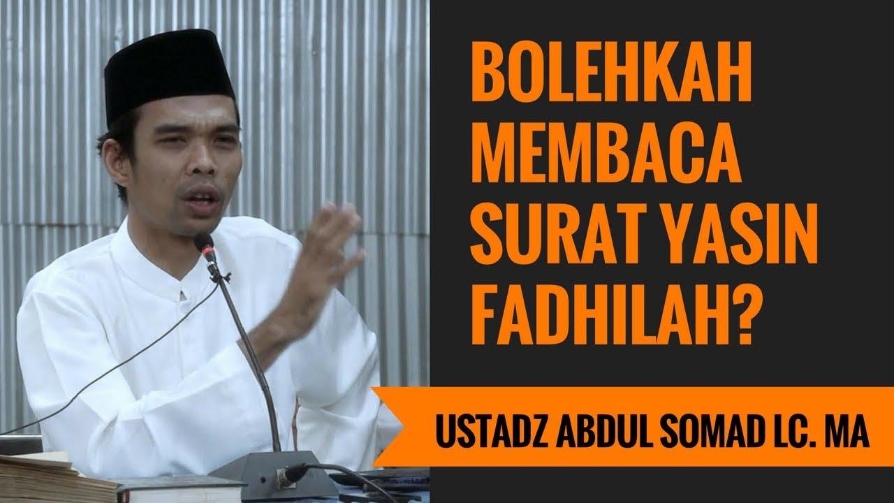Bolehkah Membaca Surat Yasin Fadhilah Ustadz Abdul Somad Lc Ma