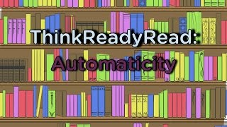 What is Automaticity in Reading?