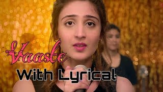 vaaste song with lyrics | Dhvani Bhanushali | lyrical of vaaste song | lyrics of vaaste song