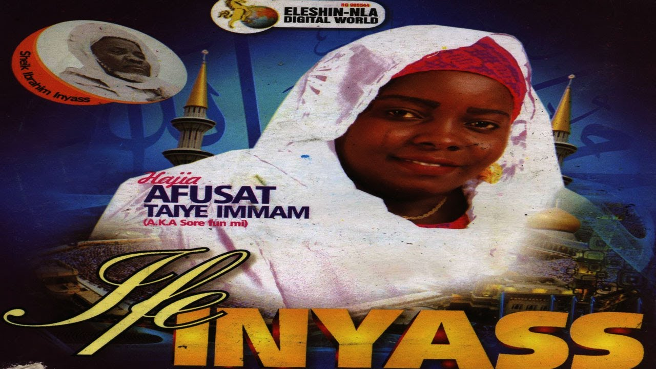 Download IFE NIYASS - Hajia Afusat Taiye Immam