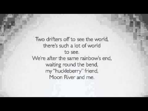 Moon River with Lyrics