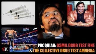 PACQUIAO: $5M FAILED DRUG TEST FINE & AMNESIA - WK Talks!