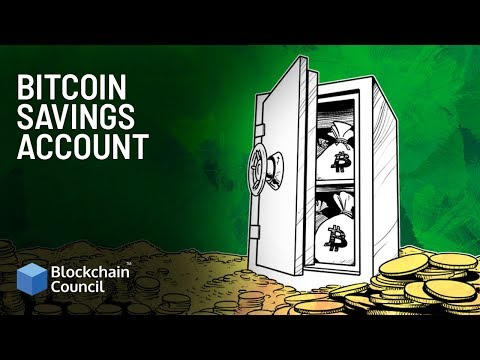 Bitcoin Savings Account | Blockchain Council
