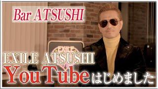 【OPEN】Bar ATSUSHIはじめました!