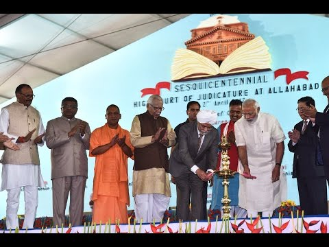 PM Modi at the Veledictory Ceremony of Sesquicentennial Celebrations of Allahabad High Court