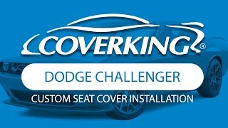 COVERKING® 2014-2018 Dodge Challenger Custom Seat Cover Installation