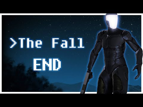 Let's Play The Fall Game Part 5 Ending - Validation [PC Gameplay]