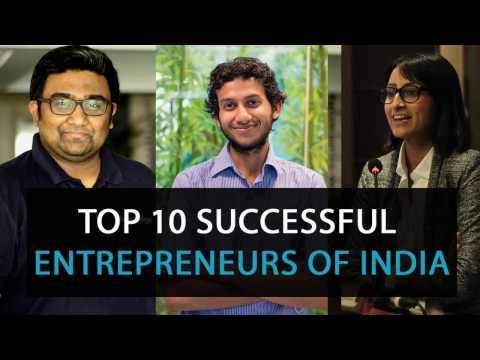 Top 10 Entrepreneurs of Indian Startup era