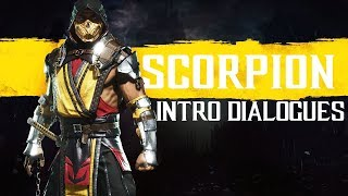 Mortal Kombat 11 ALL SCORPION Intros (Dialogue & Character Banter) MK11