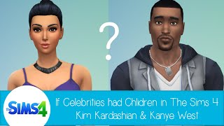 If Celebrities Had Children in The SIms 4: Kim Kardashian & Kanye West