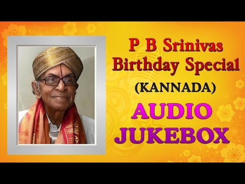 P.B. Srinivas Kannada Hit Songs Jukebox | Birthday Special | Kannada Old Songs