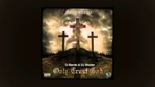 Money Baggz - Only Trust God