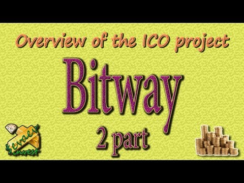 BITWAY Part 2/ Registration In The Project.