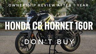 Honest Review after 1 year Honda CB Hornet 160r | Don't Buy