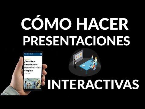 Cómo Hacer Presentaciones Interactivas
