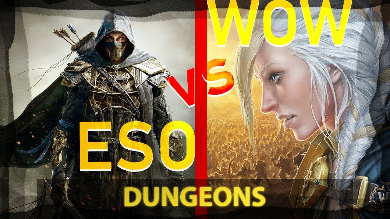 ESO vs WOW - Dungeons and why they do better than WoW 2019