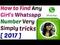 How to find any Girl's whats app number 2017