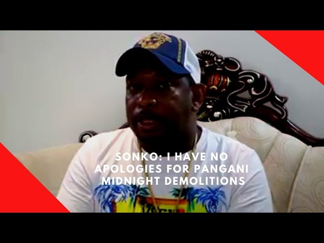Sonko: I have no apologies for Pangani midnight demolitions