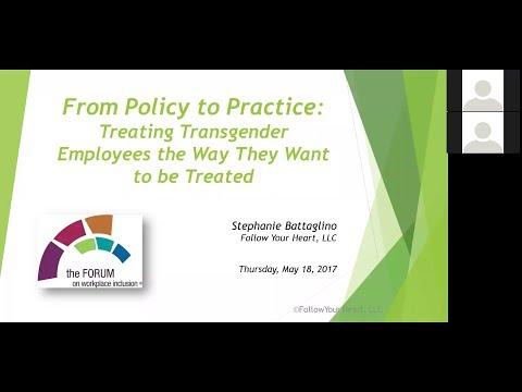 """From Policy to Practice: Treated Transgender Employees the Way They Want to be Treated""."