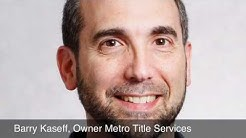 Barry Kaseff, Owner, Metro Title Services