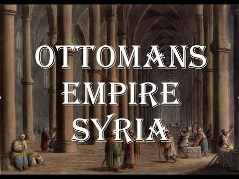Ottomans Empire Syria