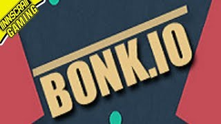 SOME OLD FAVORITES - Bonk.io /w Friends