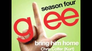 Glee - Bring Him Home (Kurt Version) (DOWNLOAD MP3 + LYRICS)