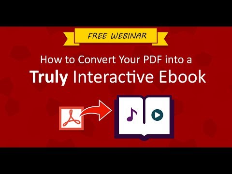 How to convert your PDF into a truly interactive ebook [Webinar]