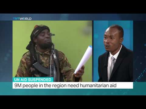 UN Aid Suspended: TRT World's Fidelis Mbah weighs in on Boko Haram's attacks on aid trucks