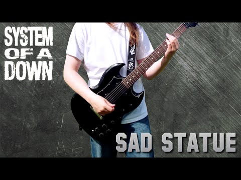 System Of A Down - Sad Statue Guitar Cover (HQ)