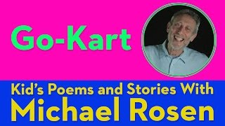 Go Kart - Kids' Poems and Stories With Michael Rosen