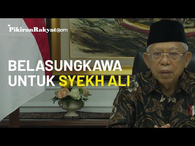Video Ucapan Belasungkawa Wakil Presiden RI Ma'ruf Amin untuk Ulama Syekh Ali Jaber