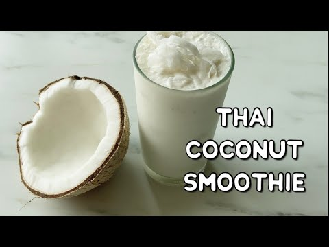 Thai Coconut Smoothie Recipe   How to Make Coconut Smoothie at Home   Bangkok Street Food