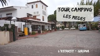 TOUR CAMPING  LES MEDES  L'ESTARTIT GIRONA