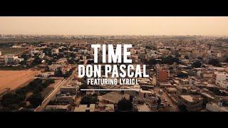 """DON PASCAL - """"Time"""" feat. LyricL & Henri Guillabert (Xalam)"""