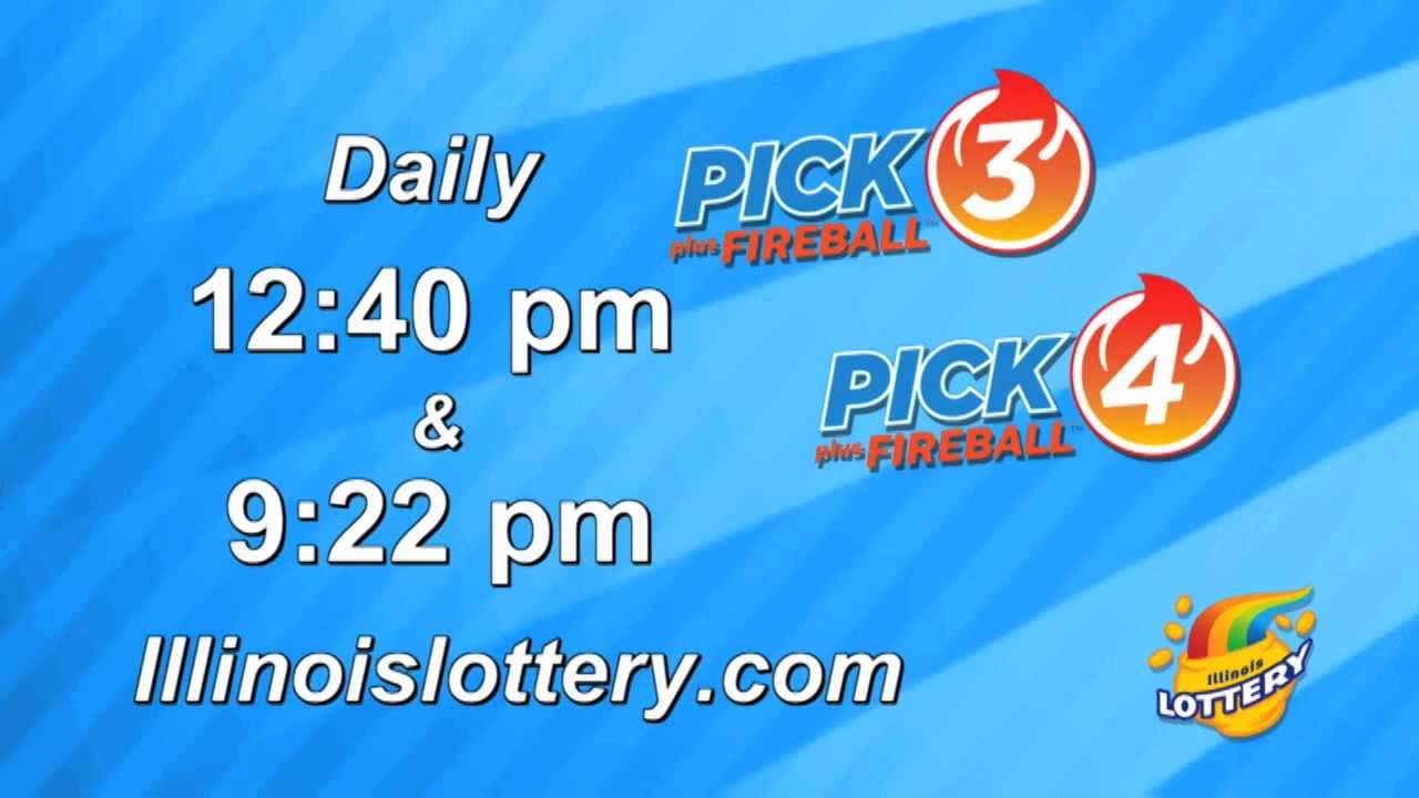 Illinois Lottery Pick 3 and Pick 4 plus Fireball: How to Play