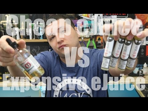 Cheap Vs Expensive eJuice