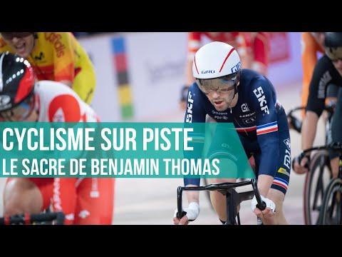 Mondiaux De Cyclisme Sur Piste : Revivez Le Sacre De Benjamin Thomas Sur L'Omnium