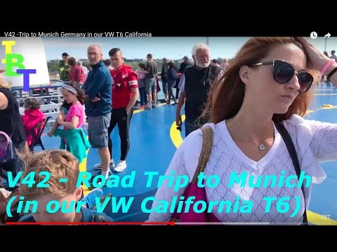 V42 -Trip to Munich Germany in our VW T6 California (Day 1)