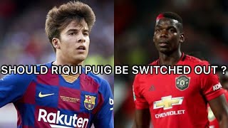 Riqui puig needs to step up for fc barcelona