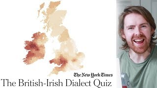 Try The British-Irish Dialect Quiz by The New York Times //Surprising Results // 2019