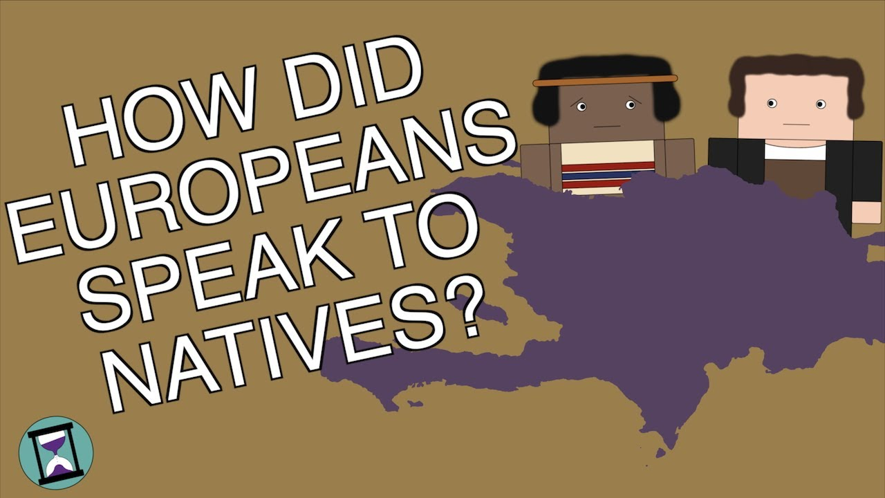 How did European Explorers Speak to Newly-discovered Natives? (Short Animated Documentary)