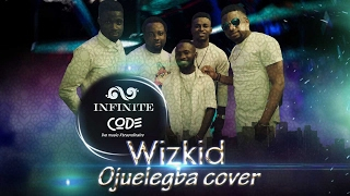 WizKid Ojuelegba Cover by Dinfinite Code