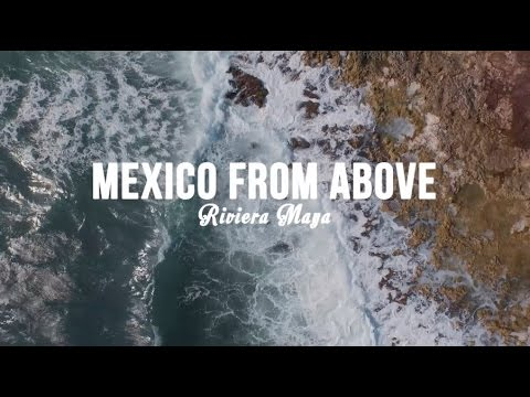 Mexico From Above in 4K - Cancun, Tulum, & Riviera Maya DJI - INSPIRE 1 DRONE