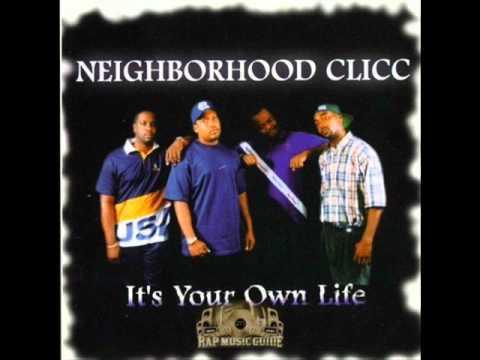 Neighborhood Clicc - I Know You Wanna