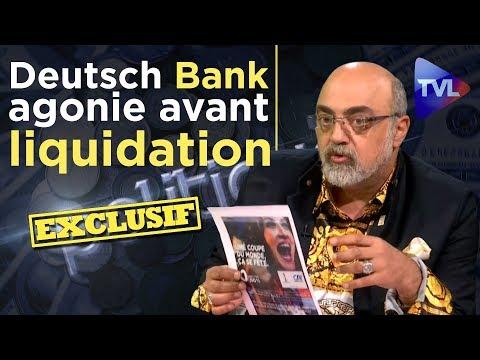 Pierre Jovanovic : Deutsch Bank, agonie avant liquidation - Poleco n°223