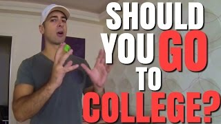 Should You Go To College Or Is It A Waste Of Your Time?